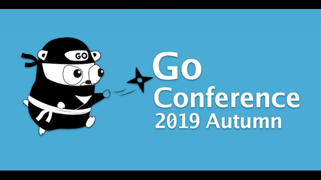 Go Conference 2019 Autumnでの登壇・参加報告